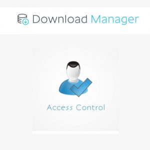 Download Manager Advanced Access Control